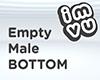 Empty Male Bottom