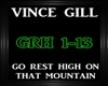 Vince Gill~Go Rest High