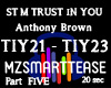 ST M TRUST IN YOU Part 5