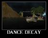 Dance Decay