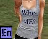 !Em Who Me? Gray Tank