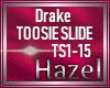 {HG}Toosie Slide-Drake