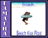 Beach Kiss Float