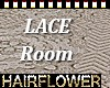 LACE ROOM
