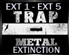 EXTINCTION~7URK