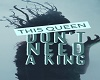 Queen No King (pic)