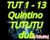 TUTUTU Dub Qulntino