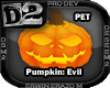[D2] Pumpkin: Evil