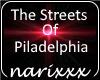 The Streets Piladelphia