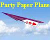 ! Party Paper Plane !!!