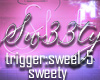♚ Request:: Sw33ty