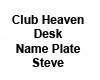 CH Name Plate Steve