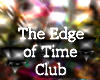 The Edge of Time Club