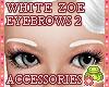 ! EYEBROWS 2 White Zoe