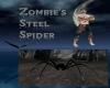 Zombie's Steel Spider