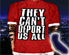 Can't Deport Us All Red