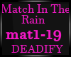 Match In The Rain