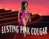 Lusting Pink Cougar