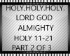 HOLY,HOLY,HOLY PT2