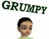 GRUMPY above head sign
