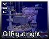 VGL Oil Rig At Night