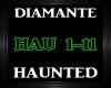 Diamante ~ Haunted