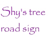 Shys tree road sign