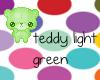 Light Green Teddy~ calli