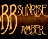 *BB* SUNRISE - Amber