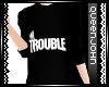 Q|J-ImTROUBLE |M|