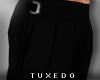 T:Tux Slacks in Blk 2 BF