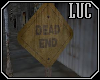 [luc] Sign Dead End