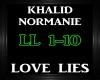 Khalid ~ Love Lies