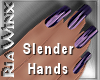 Wx:Slender Purple Silk