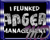 [MD]Flunked Anger Manage