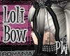 P* Funny Loli-Bow