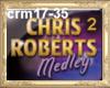 HB Chris Roberts medley2