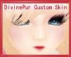 DivinePur Custom Skin