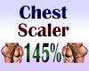 Chest Scaler 145%