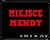 VM MIEJSCE MENDY