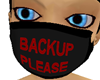 Backup Please Mask