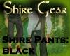 Shire Pants Black