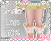 🐾 Smaller Legs 70%