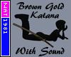 (Nat) Brown Gold Katana