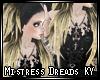 []Mistress' Dreads KY