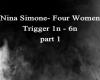 Nina Simone- Four Women