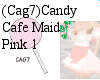 (Cag7)CandyCafe Maid P1