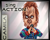 Sing Action