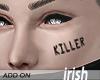 - Face Tattoo - Killer