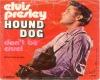 Hound Dog - Elvis